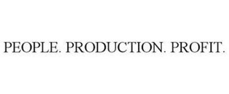 PEOPLE. PRODUCTION. PROFIT.
