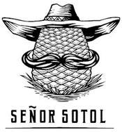 SEÑOR SOTOL