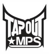 TAPOUT MPS