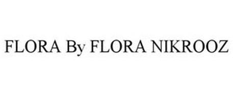 FLORA BY FLORA NIKROOZ