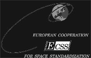 ECSS EUROPEAN COOPERATION FOR SPACE STANDARDIZATION