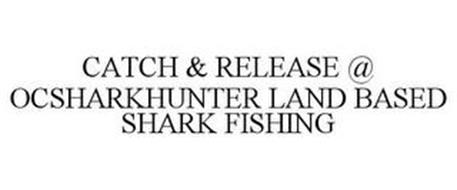 CATCH & RELEASE @ OCSHARKHUNTER LAND BASED SHARK FISHING
