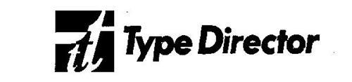 TYPE DIRECTOR
