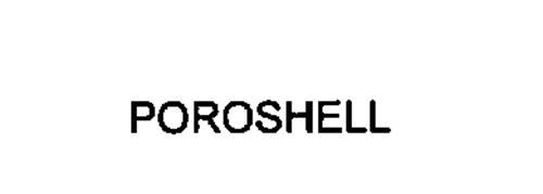 POROSHELL