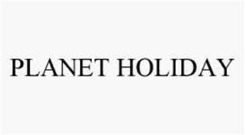 PLANET HOLIDAY