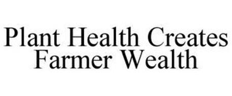 PLANT HEALTH CREATES FARMER WEALTH