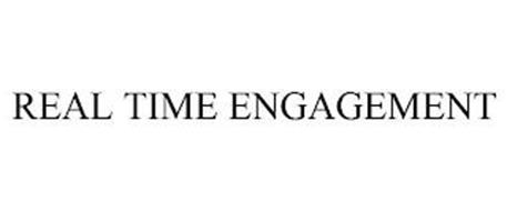 REAL TIME ENGAGEMENT