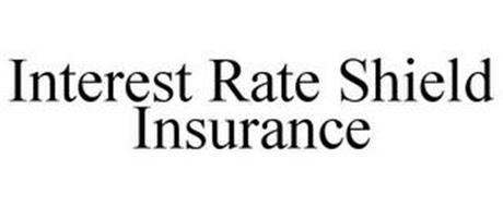 INTEREST RATE SHIELD INSURANCE