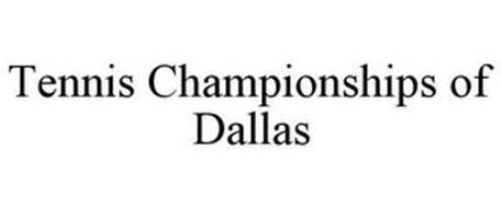 TENNIS CHAMPIONSHIPS OF DALLAS