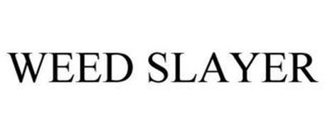 WEED SLAYER