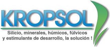 KROPSOL SILICIO, MINERALES, HÚMICOS, FÚLVICOS Y ESTIMULANTE DE DESARROLLO, LA SOLUCIÓN!