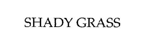 SHADY GRASS
