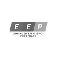 EEP ENHANCED EFFICIENCY PHOSPHATE