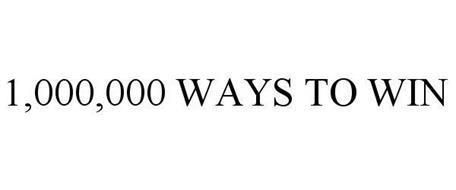 1,000,000 WAYS TO WIN