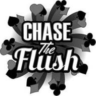 CHASE THE FLUSH
