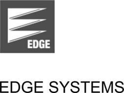 E EDGE EDGE SYSTEMS