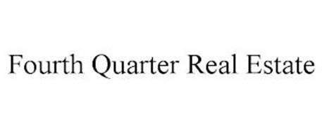 FOURTH QUARTER REAL ESTATE