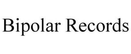 BIPOLAR RECORDS