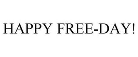 HAPPY FREE-DAY!