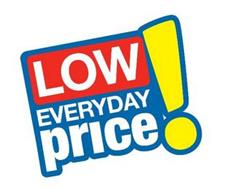 LOW EVERYDAY PRICE!