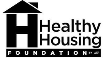 H HEALTHY HOUSING FOUNDATION BY AHF