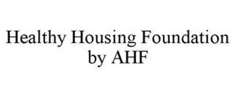 HEALTHY HOUSING FOUNDATION BY AHF