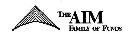 THE AIM FAMILY OF FUNDS