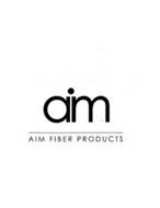 AIM AIM FIBER PRODUCTS