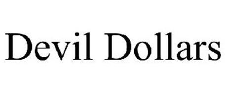 DEVIL DOLLARS