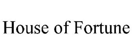 HOUSE OF FORTUNE