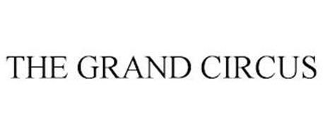 THE GRAND CIRCUS
