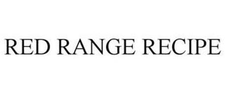 RED RANGE RECIPE