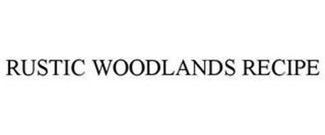 RUSTIC WOODLANDS RECIPE