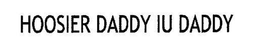 HOOSIER DADDY IU DADDY