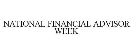 NATIONAL FINANCIAL ADVISOR WEEK