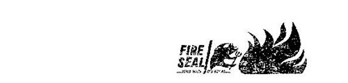 FIRE SEAL SEALS WHEN ITS HOT AS