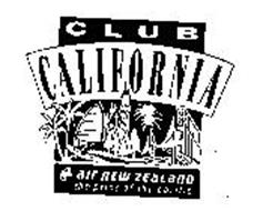 CLUB CALIFORNIA AIR NEW ZEALAND THE PRIDE OF THE PACIFIC