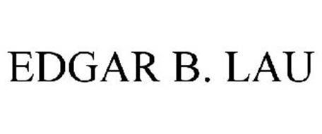 EDGAR B. LAU