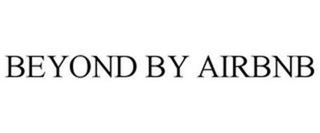 BEYOND BY AIRBNB Trademark of AIRBNB, INC  Serial Number