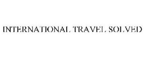 INTERNATIONAL TRAVEL SOLVED