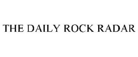 THE DAILY ROCK RADAR
