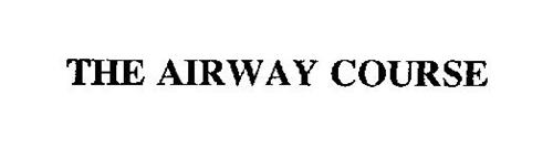 THE AIRWAY COURSE