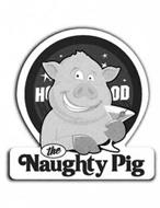 THE NAUGHTY PIG HOOD