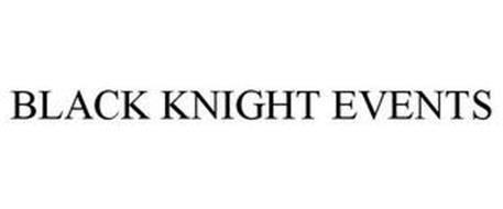 BLACK KNIGHT EVENTS