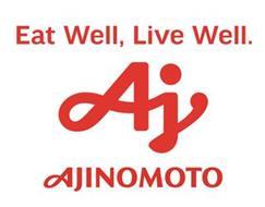 EAT WELL, LIVE WELL. AJ AJINOMOTO