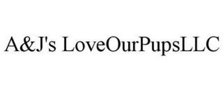 A&J'S LOVEOURPUPS LLC