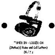 """""""TUNED IN - LOCKED ON (STATION(S) NAME AND CALL LETTERS) 24/7'S"""