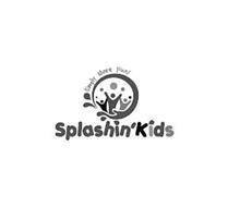 SIMPLY MORE FUN! SPLASHIN' KIDS