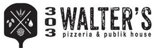 303 WALTER'S PIZZERIA & PUBLIK HOUSE X