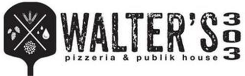 WALTER'S 303 PIZZERIA & PUBLIK HOUSE X